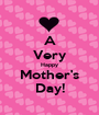 A Very Happy Mother's Day! - Personalised Poster A1 size