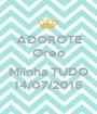 ADOROTE Oreo  Miinha TUDO 14/07/2015 - Personalised Poster A1 size