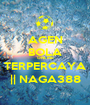 AGEN BOLA ONLINE TERPERCAYA || NAGA388 - Personalised Poster A1 size