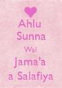 Ahlu  Sunna Wal  Jama'a a Salafiya - Personalised Poster A1 size