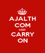 AJALTH COM KEEP CARRY ON - Personalised Poster A1 size
