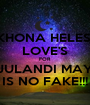 AKHONA HELESI'S LOVE'S FOR JULANDI MAY IS NO FAKE!!! - Personalised Poster A1 size