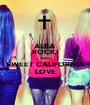 ALBA ROCIO SONIA SWEET CALIFORNIA LOVE - Personalised Poster A1 size