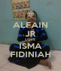 ALFAIN JR LOVE ISMA FIDINIAH - Personalised Poster A1 size