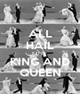 ALL HAIL THE KING AND QUEEN - Personalised Poster A1 size