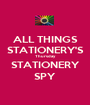 ALL THINGS STATIONERY'S Thursday STATIONERY SPY - Personalised Poster A1 size