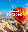alumni  '40 (2016)    - Personalised Poster A1 size