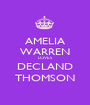 AMELIA WARREN LOVES DECLAND THOMSON - Personalised Poster A1 size