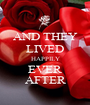 AND THEY LIVED HAPPILY EVER AFTER - Personalised Poster A1 size