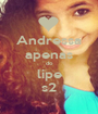 Andressa apenas do lipe s2 - Personalised Poster A1 size