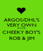 ARGOS/DHL'S VERY OWN SEXUAL CHEEKY BOY'S ROB & JIM - Personalised Poster A1 size