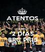 ATENTOS  YA SOLO 2 DIAS BRC PR15 - Personalised Poster A1 size