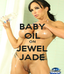 BABY OIL ON JEWEL JADE - Personalised Poster A1 size