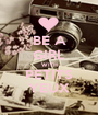 BE A GIRL WITH PETITS YEUX - Personalised Poster A1 size