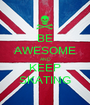 BE AWESOME AND KEEP SKATING - Personalised Poster A1 size