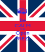 Be CALM AND Open PREZI - Personalised Poster A1 size