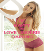 BE HAPPY AND LOVE LINGERIE DARLING - Personalised Poster A1 size