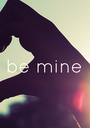 be mine - Personalised Poster A1 size