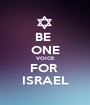 BE  ONE VOICE FOR  ISRAEL - Personalised Poster A1 size