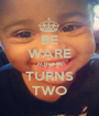 BE WARE AUTUMN TURNS TWO - Personalised Poster A1 size