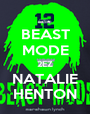 BEAST MODE 2EZ NATALIE HENTON - Personalised Poster A1 size