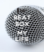 BEAT BOX IS MY LIFE - Personalised Poster A1 size