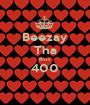 Beezay Tha Boss 400  - Personalised Poster A1 size