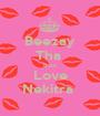 Beezay Tha  Boss Love Nekitra  - Personalised Poster A1 size