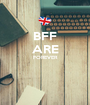 BFF ARE FOREVER   - Personalised Poster A1 size