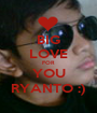 BIG LOVE FOR YOU RYANTO :) - Personalised Poster A1 size