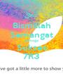 Bismillah Semangat Semoga Sukses 7R3 - Personalised Poster A1 size