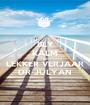 BLY KALM EN LEKKER VERJAAR DR JULYAN - Personalised Poster A1 size
