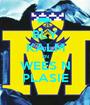 BLY KALM EN WEES N PLASIE - Personalised Poster A1 size