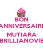 BON ANNIVERSAIRE  MUTIARA BRILLIANOVIE - Personalised Poster A1 size