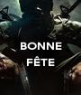 BONNE  FÊTE  - Personalised Poster A1 size