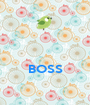 BOSS  - Personalised Poster A1 size