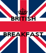 BRITISH   BREAKFAST  - Personalised Poster A1 size