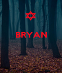 BRYAN    - Personalised Poster A1 size