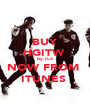 BUY HGITW  by JLS NOW FROM  ITUNES  - Personalised Poster A1 size