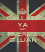 CALLATE YA AND MUERETE GILLIAN - Personalised Poster A1 size