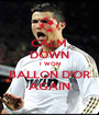 CALM  DOWN I WON BALLON D'OR AGAIN - Personalised Poster A1 size