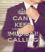 CAN'T KEEP CALM COZ IT'S !MUMBAI! CALLING - Personalised Poster A1 size