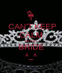 CAN'T KEEP CALM I'M THE BRIDE ^_^ - Personalised Poster A1 size