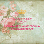 CAN'T KEEP CALM It's  MOHAMED AND TOKA ENGAGEMENT - Personalised Poster A1 size