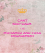 CAN'T KEEP CALM  ITS MOHAMED AND TOKA ENGAGEMENT - Personalised Poster A1 size