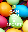 CAN YOU KEEP A SECRET - Personalised Poster A1 size