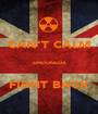 CAN'T CALM  eINDONESIA  FIGHT BACK - Personalised Poster A1 size