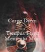 Carpe Diem  2013 Tempus Fugit Memento Mori - Personalised Poster A1 size