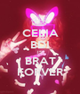 CELIA BDI IS BRAT FORVER - Personalised Poster A1 size