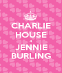 CHARLIE HOUSE 4 JENNIE BURLING - Personalised Poster A1 size